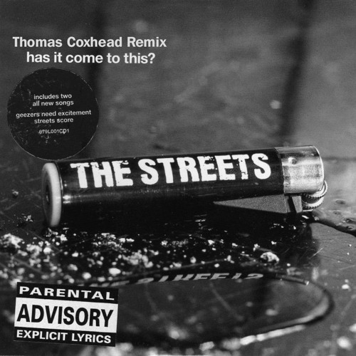 "The Streets - Has It Come To This (Thomas Coxhead's ""Club Track"" Remix)"