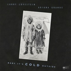 Baby It's Cold Outside - Mac Miller & Ariana Grande