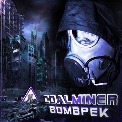 CoalMiner - bOMBpEK edit v1