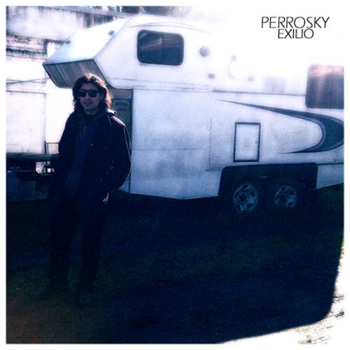 Perrosky - Exilio
