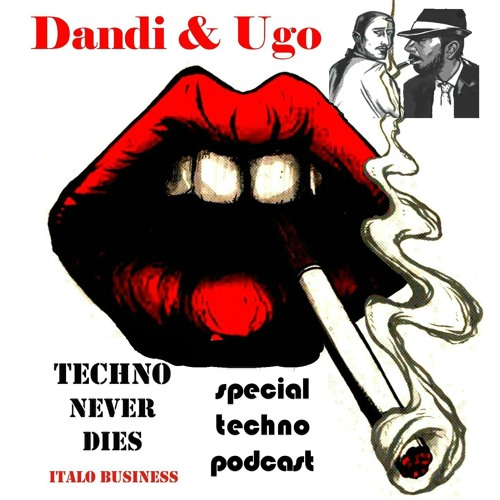 Free download - special Techno  Dandi & Ugo dj set - 2012-13 - Italo Business podcast