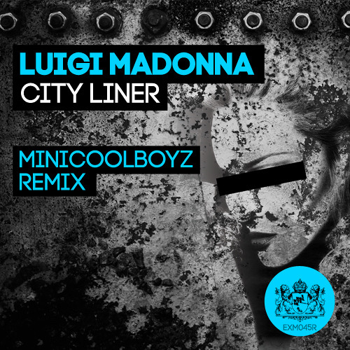 Luigi Madonna - City Liner (MiniCoolBoyz Remix - preview)