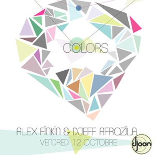 Djeff Afrozila @ Colors, Djoon, Friday October 12th, 2012