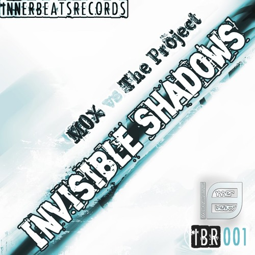 MOX vs. The Project - Invisible Shadows