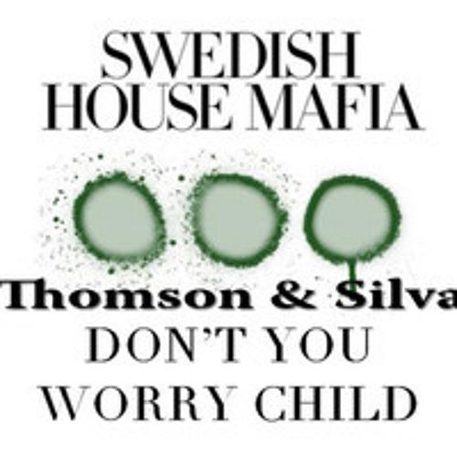 SHM ft. Beth - Don't you worry child (Thomson & Silva Bootleg)