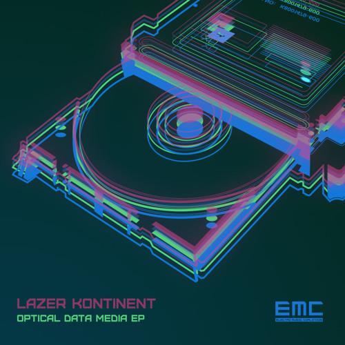 Lazer Kontinent - Optical Data Media EP - 2012 Electro Music Coalition - [Neuro mix]
