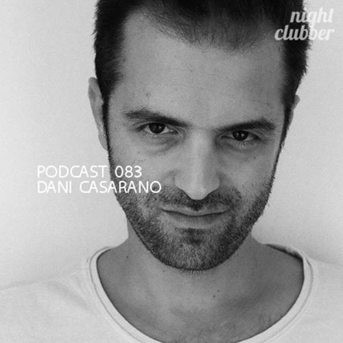 Dani Casarano, Nightclubber Podcast 83