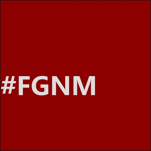 FGNM - Do You Want It?