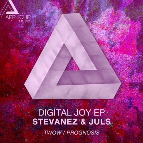 Stevanez & Juls - Digital Joy (Twow! Remix) [Applique Music] - Snippet