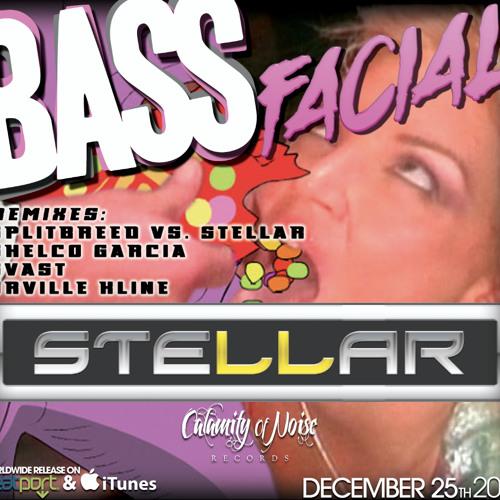 Stellar - Bass Facial (Orville Kline Remix)