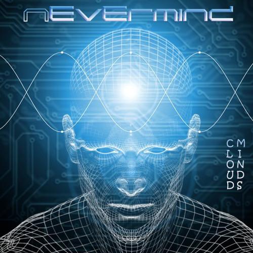 Nevermind (Cloud Minds)