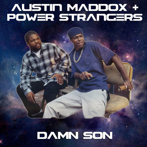 Austin Maddox & Power Strangers - Damn Son (Original Mix) FREE DL