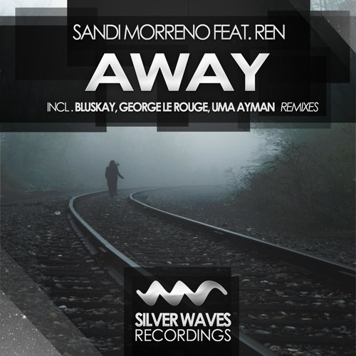 Sandi Morreno feat. Ren - Away (BluSkay Remix)