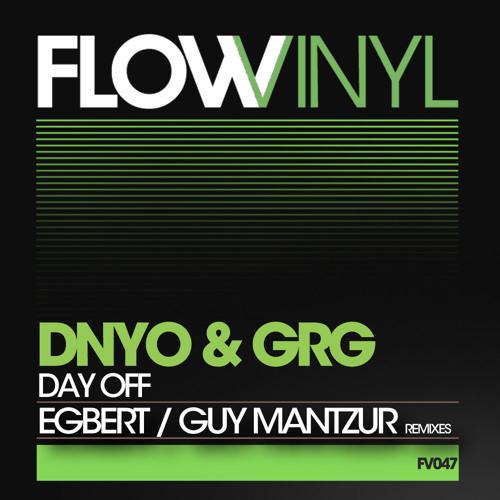 DNYO & GRG - Day Off (Original Mix) [Flow Vinyl]