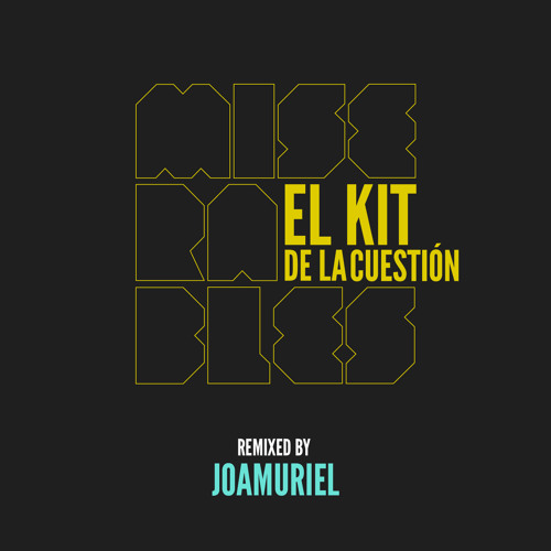 Miserables - El kit (joamuriel Remix)
