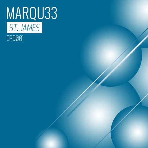 MARQU33 Podcast | #001 - St.James