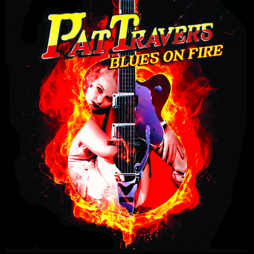 Pat Travers - Blues On Fire (Film & TV)