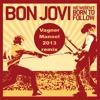 Bon Jovi - We Werent Born To Follow (Vagner Manoel 2013 remix)