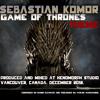 Game Of Thrones theme  - EDM - Industrial version by Sebastian Komor