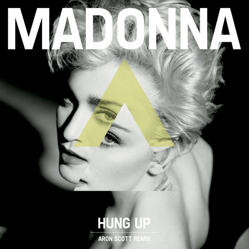 Madonna - Hung Up - Aron Scott 2013 Remix ***free download***