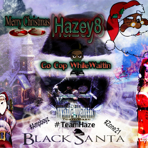 Merry Christmas Special - Black Santa EXCLUSIVE - Prod By. Hazey8