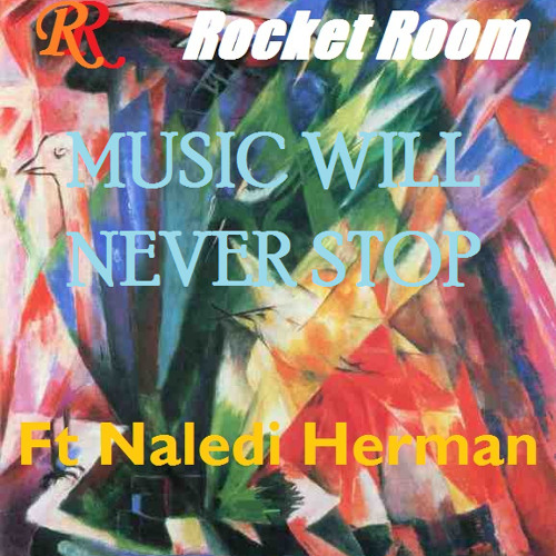 Rocket Room - Music Will Never Stop (Instrumental Mix)