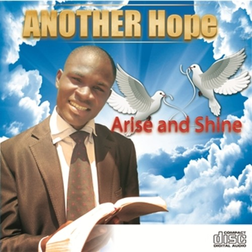 Another Hope- Arise & Shine
