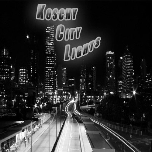 Koschy - City Lights (Free on my Facebook)