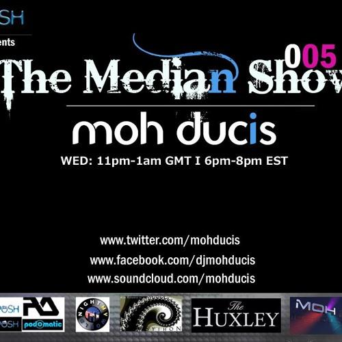 The median show 015 - moh ducis Via Posh FM UK