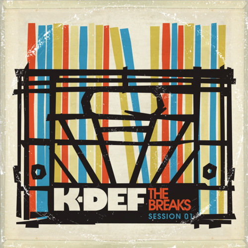 K-Def - The Breaks - Session 1 (Mixtape)