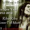 Riba Riba Power Full Masti (31st 2012) Dj M@noj