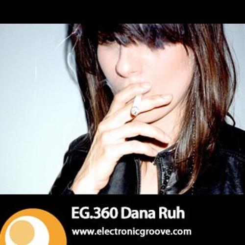 Podcast Electronic Groove .360 Dana Ruh