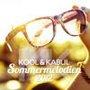 Kool & Kabul - Sommermelodien 2012   Free Download