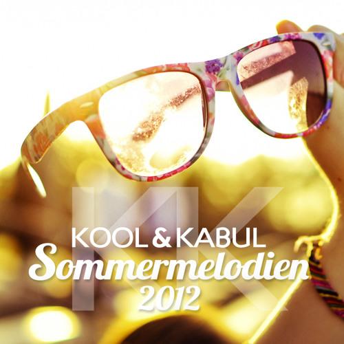 Kool & Kabul - Sommermelodien 2012 | Free Download