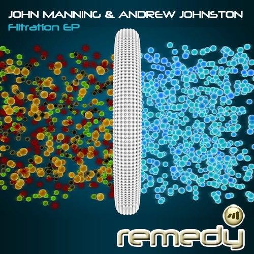 John Manning & Andrew Johnston - Filtration EP