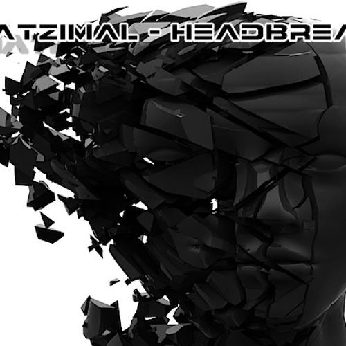 Matzimal - Headbreak [Snippet]