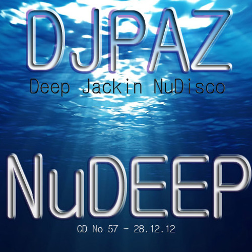 Dj Paz - Nu Deep - CD 57 - HouseFreaksRadio.com - 28.12.12