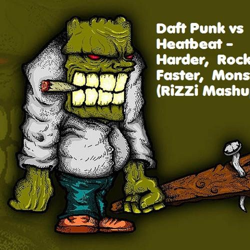 Daft Punk vs Heatbeat - Harder, Rocker, Faster, Monster (RiZZi Mashup) [Clip]
