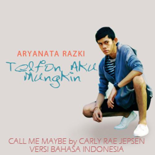 Call Me Maybe - Telfon Aku Mungkin Ya (Versi Indonesia)