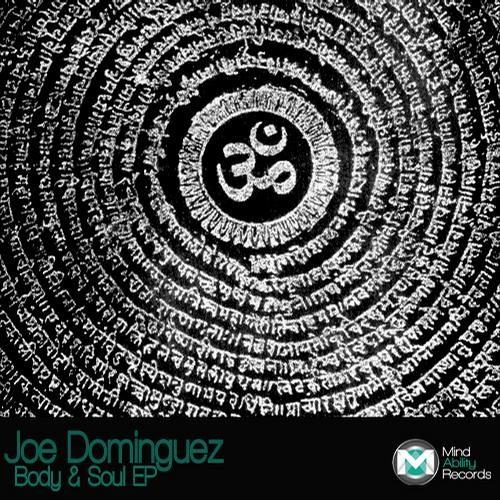 PRE Joe Dominguez - Body & Soul (Original Mix) [MIND ABILITY RECORDS]