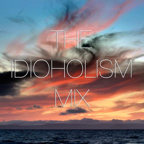 Chris Dooks - The Idioholism Mix