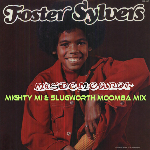 Misdemeanor (Mighty Mi & Slugworth Moomba Mix)