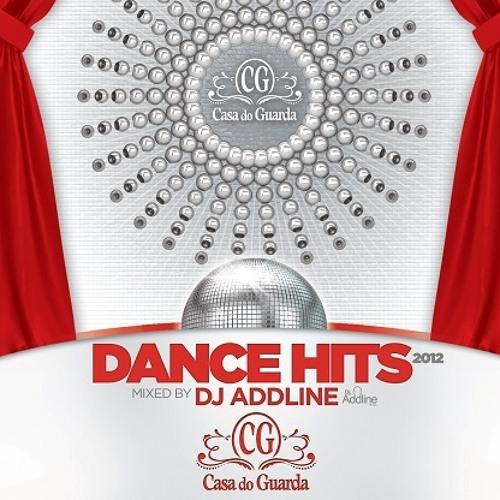DJ AddLine - Casa do Guarda Dance Hits 2012