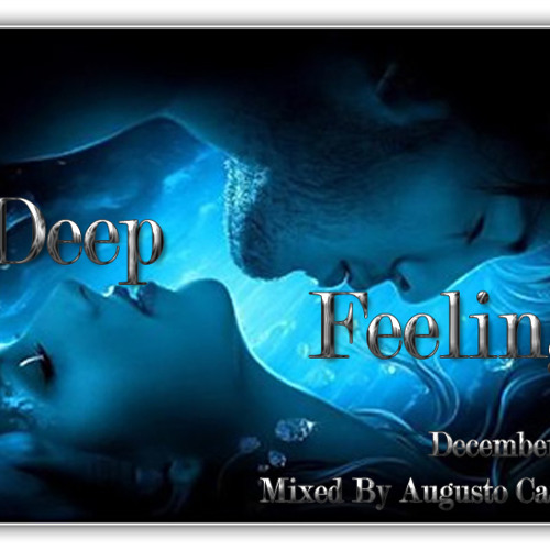 Set Deep Feeling December 2012 By Augusto Carvalho