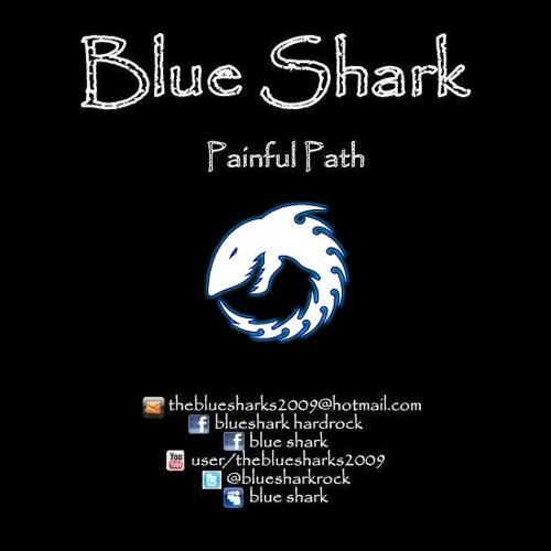 Painful path - BLUE SHARK