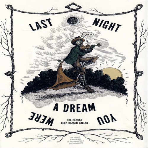 Last night you were a dream - {Beck Song Reader}