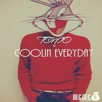 Tonio - Coolin Everyday