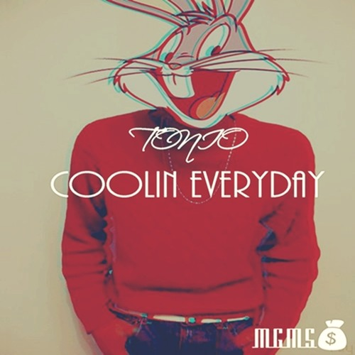Tonio - Coolin Everyday