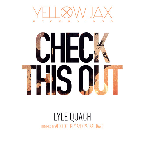 Check This Out (Original mix)-Lyle Quach
