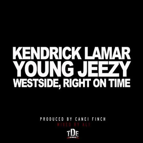 DJAYO - Kendrick Lamar - WESTSIDE,Right On Time(DJAYORemix)